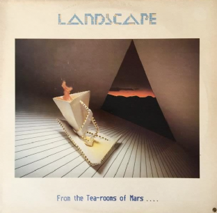 Landscape - From The Tea-Rooms Of Mars .... To The Hell-Holes Of Uranus (LP) (VG-EX/VG-)